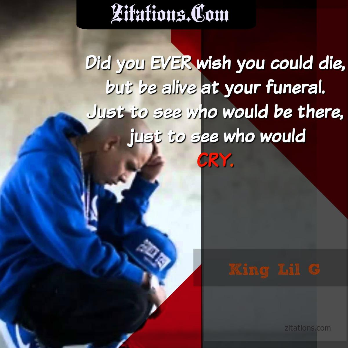 King Lil G Quotes