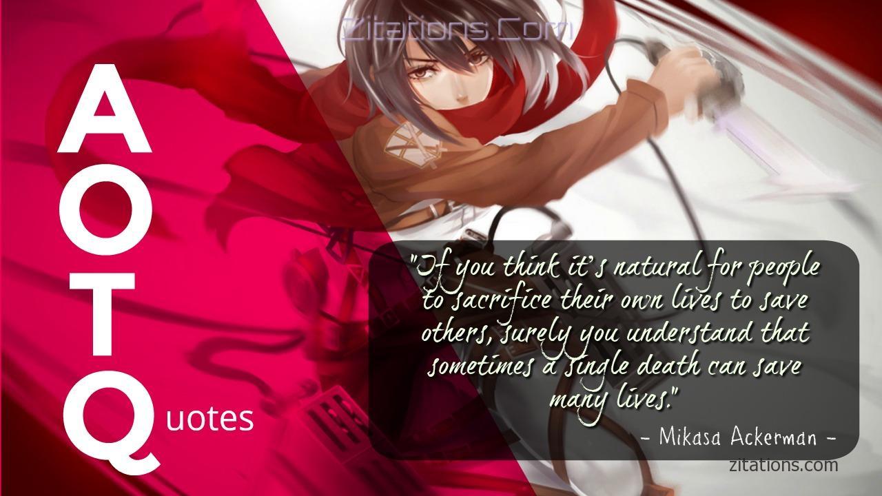 Mikasa - Attack On Titan Quotes
