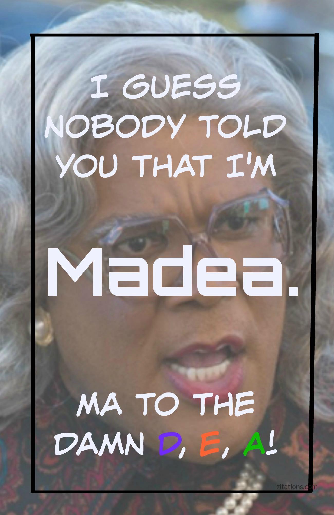 Madea Funny Quotes